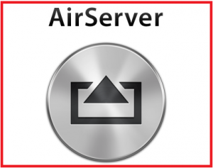 AirServer 7 2 Full Version Crack [Mac + Windows] 2019 latest